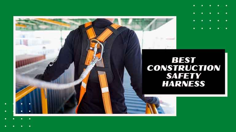 best construction safety harness reviews