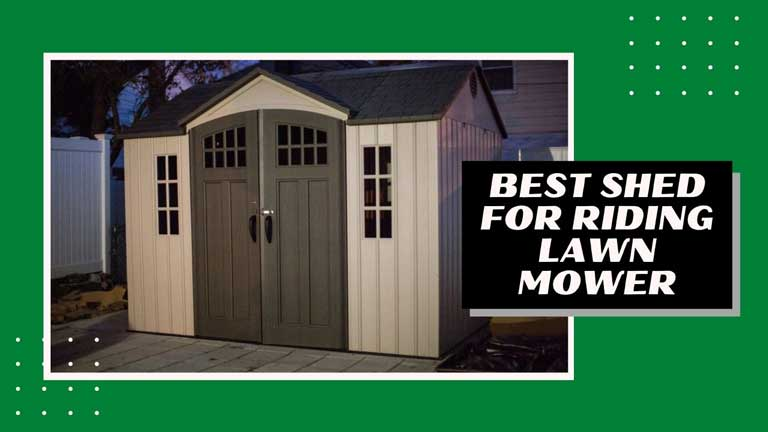 best shed for riding lawn mower