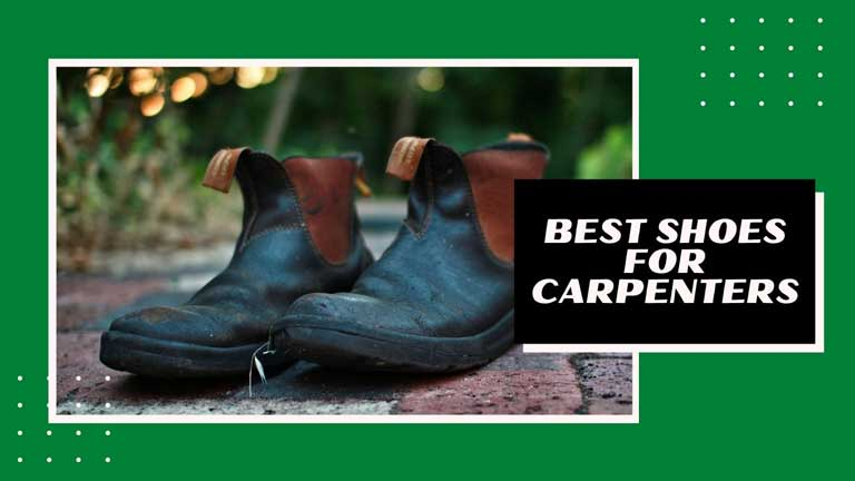 best shoes for carpenters review