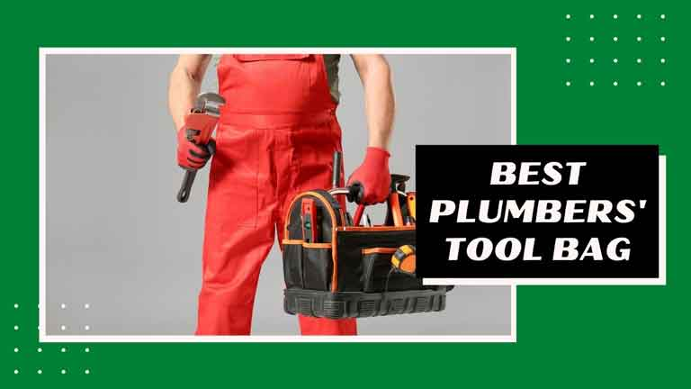 best tool bag for plumbers reviews