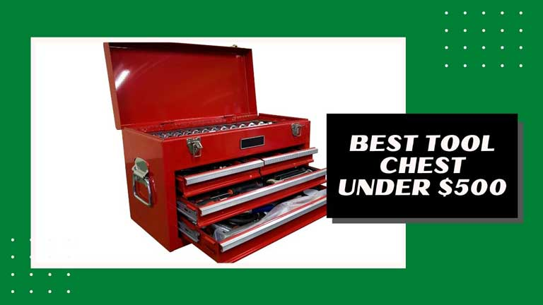 best tool chest under $500 reviews