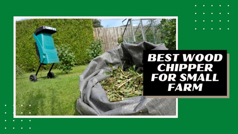 best wood chipper for small farm