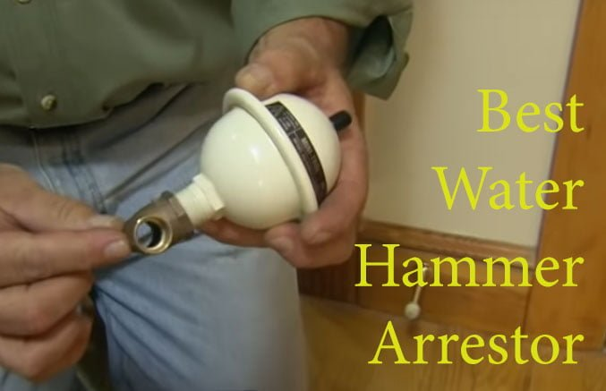 best water hammer arrestor